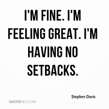 Im Fine Quotes Enchanting Stephen Davis Quotes QuoteHD