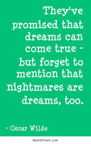 Quotes On Dreams And Nightmares Best Of Never Doubt Awesome Quotes From Around The World Pinterest
