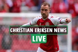 Christian Eriksen news LIVE: Dane suffered cardiac arrest, Denmark team  doctor says star 'was gone' - Warden Times