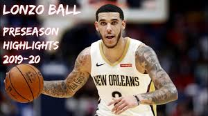 Lonzo Ball 2019-20 Preseason Highlights ...