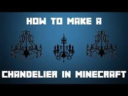 mcpe how to make chandelier lights