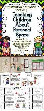 best ideas about teaching kids respect teaching interactive notebook personal space