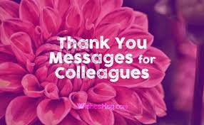 Thank You Message To Boss Thank You Messages For Colleagues Appreciation Note