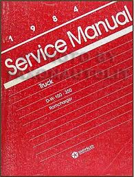 1984 dodge pickup truck ramcharger repair shop manual original 1984 dodge pickup truck ramcharger repair manual original