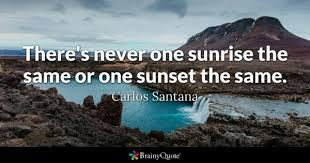 Sunrise Quotes Brainyquote