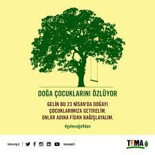 TEMA Vakfı - Doğa çocuklarını özlüyor? Gelin bu 23 Nisan'da doğayı  çocuklara getirelim. Onlar adına fidan bağışlayalım? #geleceğefidan Fidan  bağışı için : bit.ly/23Nisan_fidan