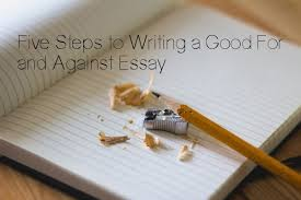 writing a good for and against essay