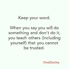 Keep Your Word Quotes