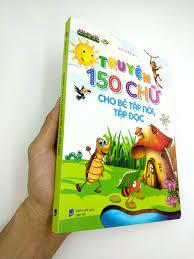 Sách Truyện 150 Chữ Cho Bé Tập Nói, Tập Đọc - FAHASA.COM
