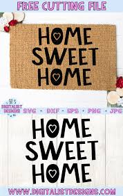 Make this free svg into a wall print or make a stencil with your cricut to make a wooden or chalkboard farmhouse sign. Free Home Sweet Home Svg Digitalistdesigns