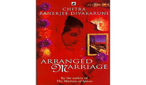 arranged marriage by chitra banerjee divakaruni arranged marriage chitra divakaruni banerjee