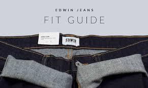 Kings Of Indigo Size Chart Edwin Jeans Fit Guide Fat Buddha Store