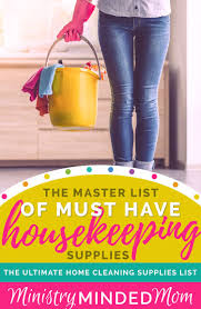 cleaning supplies list the master list of must have housekeeping supplies cleaning supplies