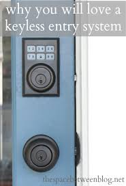 front door keyless entryour new keyless entry and why I love it so