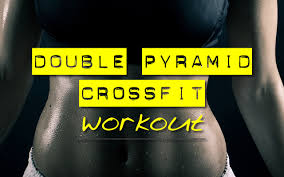 double pyramid crossfit workout