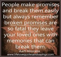 Broken Promises Quotes And Sayings 24 Best Promise Quotes And Sayings 10 77648