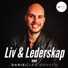Liv & Lederskap med Daniel Sæbjørnsen
