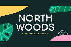 Northwoods Font By Cultivatedmind Types Creative Fabrica