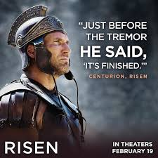 Just Before The Tremor He Said Its Finished Centurion Risen
