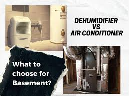 dehumidifier or air conditioner for