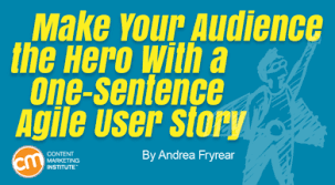 Story Card Template Is Filled During Which Phase In Agile Make Your Audience The Hero With A One Sentence Agile User Story