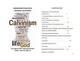 Ahmadiyah adalah penganut aliran sesat lagi menyesatkan. Memahami Segalanya Tentang Calvinisme By Dede Wijaya Issuu