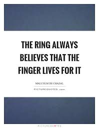 Ring Quotes Unique Ring Quotes Ring Sayings Ring Picture Quotes Page 48
