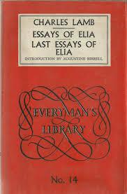essays essays of elia last essays of elia lamb charles birrell ine