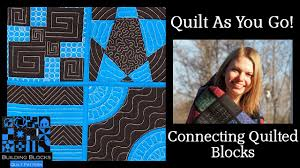 Quilt As You Go Tutorial - Connecting Building Blocks - YouTube &  Adamdwight.com