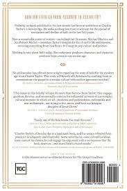 our secular age ten years of reading and applying charles taylor our secular age ten years of reading and applying charles taylor collin hansen derek rishmawy alastair roberts john starke carl trueman