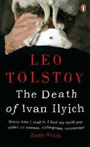 tolstoy s novella the death of ivan ilyich in class this  tolstoy s 1886 novella the death of ivan ilyich in class this week we