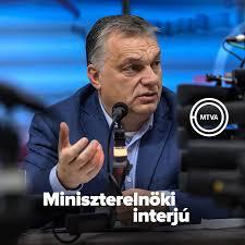Orbán Viktor – miniszterelnöki interjú a közmédiában