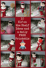 10 Easy Elf On A Shelf Ideas and a daily FREE Elf on the Shelf Christmas