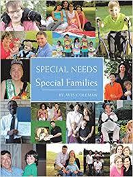 Special Needs: Special Families: Coleman, Avis: 9781491860588: Amazon.com:  Books