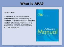 What Is Apa Apa Format Is A Standard Set Of Conventions Rules For