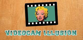 Videocam <b>illusion</b> - Apps on Google Play