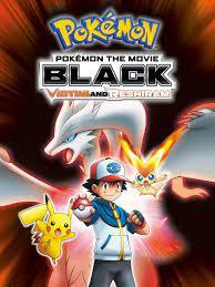 Prime Video: Pokémon the Movie: Black-Victini and Reshiram