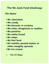 no fast food challenge. Exellent Food No Junk Food Challenge Sounds Reasonable But I Disagree About The Peanut  Butter Peanut Butter Is Supposed To Be Quite Good For You In Fast Challenge Y