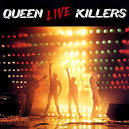 Live Killers album by Queen