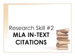 Research Skill 2 Mla In Text Citations Research Skill 2 Mla In