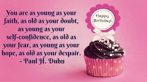 Happy Birthday Inspirational Quotes Inspiration Inspirational Happy Birthday Quotes Wishes Messages Images