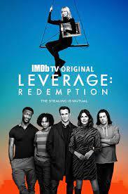 Leverage: Redemption (TV Series 2021 ...