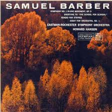 samuel barber eastman rochester symphony orchestra howard  1 in one movement op 9 overture to the school for scandal adagio for strings essay for orchestra no 1