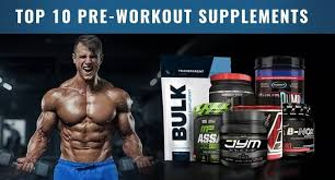 top 10 best pre workout supplements