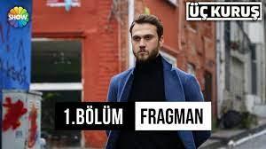 Üç Kuruş 1.Bölüm Fragman - ARAS BULUT ÜÇ KURUŞ'TA! - YouTube