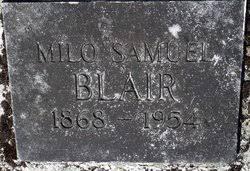 Milo Samuel Blair (1868-1954) - Find A Grave Memorial