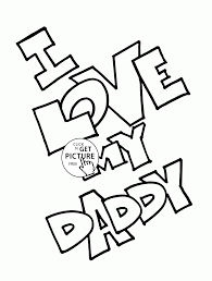 i love my daddy coloring page for kids father s day coloring pages printables free
