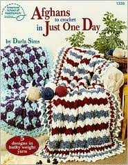 Afghans to Crochet in Just One Day by Darla Sims