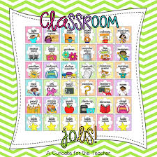 jobs in the classroom a cupcake for the teacher bloglovin paper passer caboose or line ender attendance taker or roll reminder recess helper s lunch helper s gardener computer keeper line leader