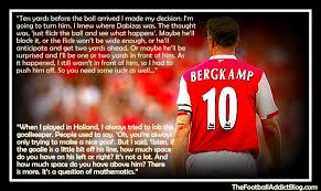 Dennis Bergkamp quotes part 2 | The Football Addict Blog